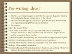 pre writing ideas