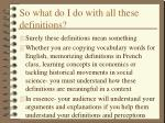 so what do i do with all these definitions