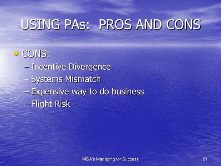 USING PAs:  PROS AND CONS