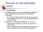 sources of sub optimality cont d