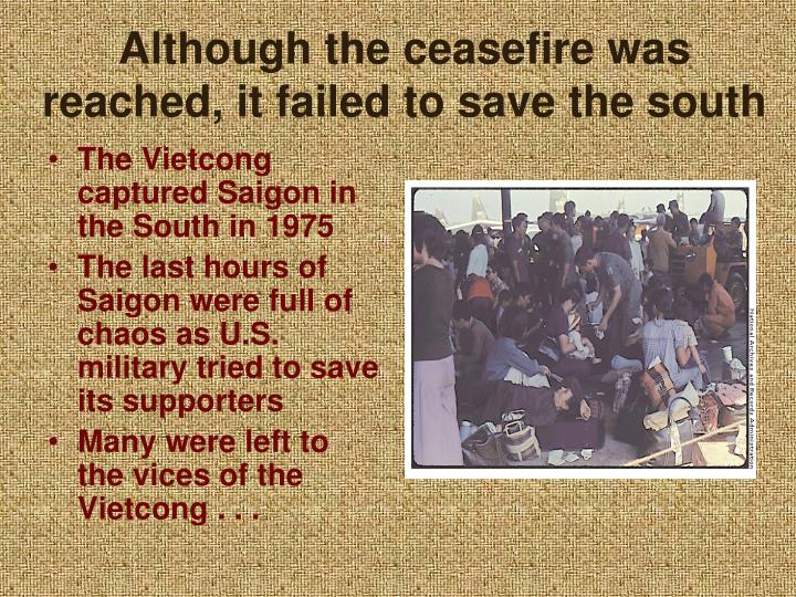 Although the ceasefire was reached, it failed to save the south