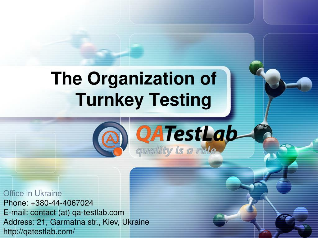 the o rganization of turnkey testing l.