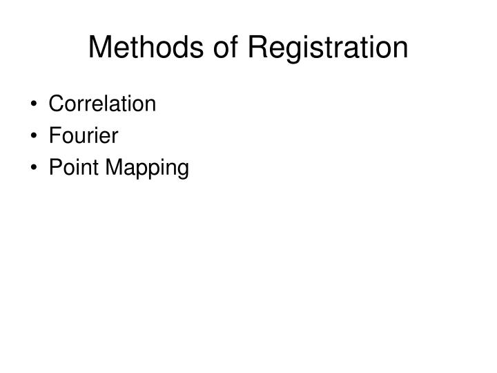 Methods of Registration