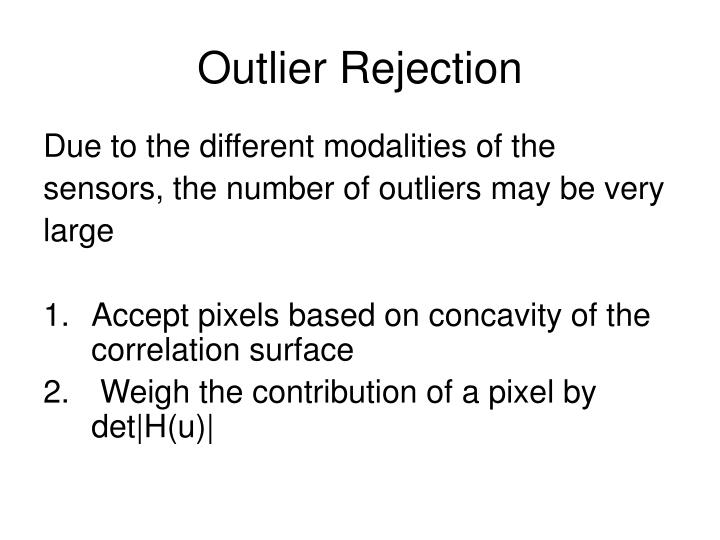 Outlier Rejection