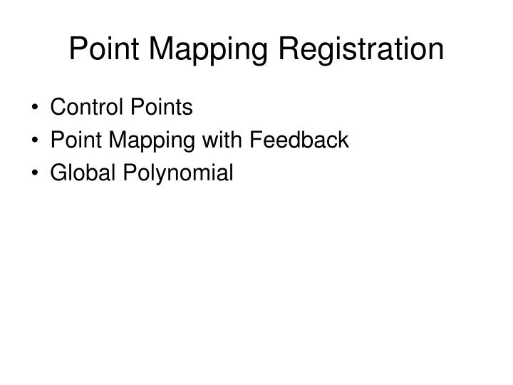 Point Mapping Registration