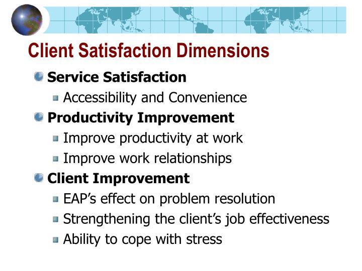 Client Satisfaction Dimensions