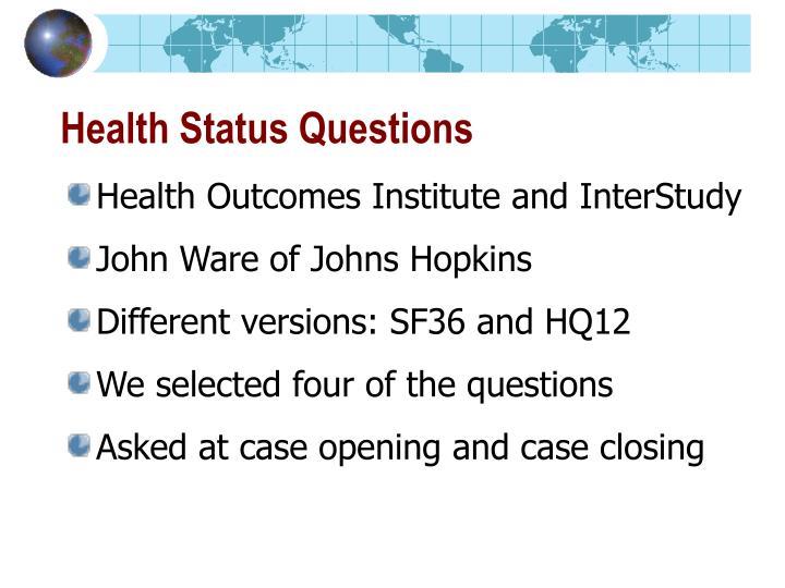 Health Status Questions