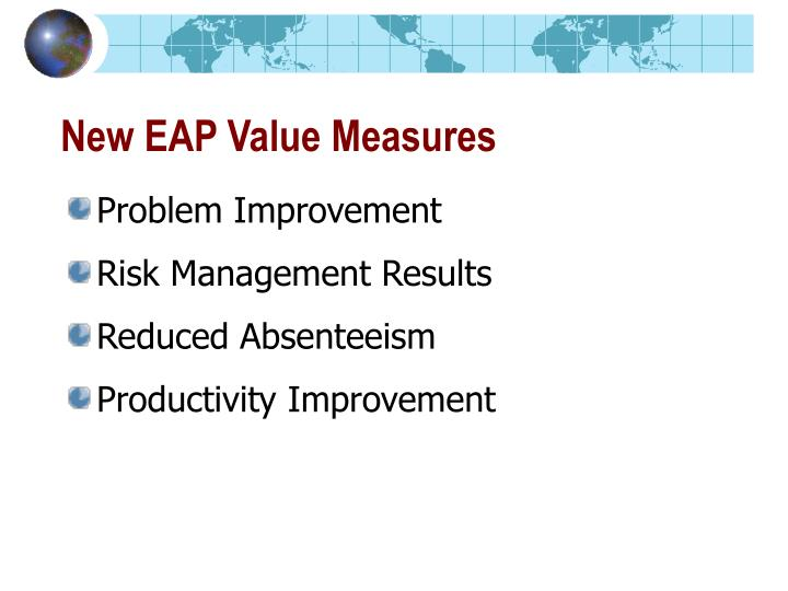 New EAP Value Measures