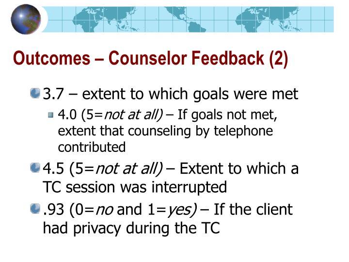 Outcomes – Counselor Feedback (2)