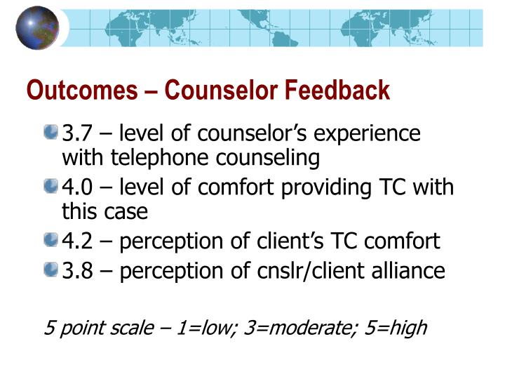 Outcomes – Counselor Feedback