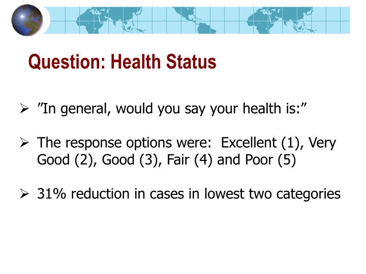 Question: Health Status