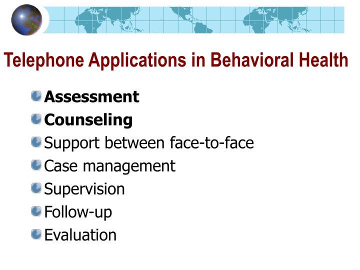 Telephone Applications in Behavioral Health