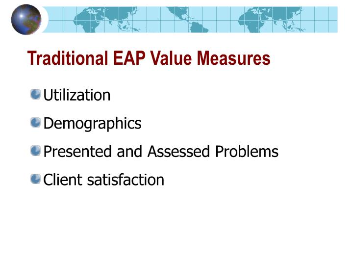 Traditional EAP Value Measures