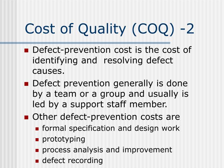 Cost of Quality (COQ) -2