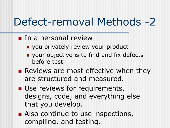 Defect-removal Methods -2