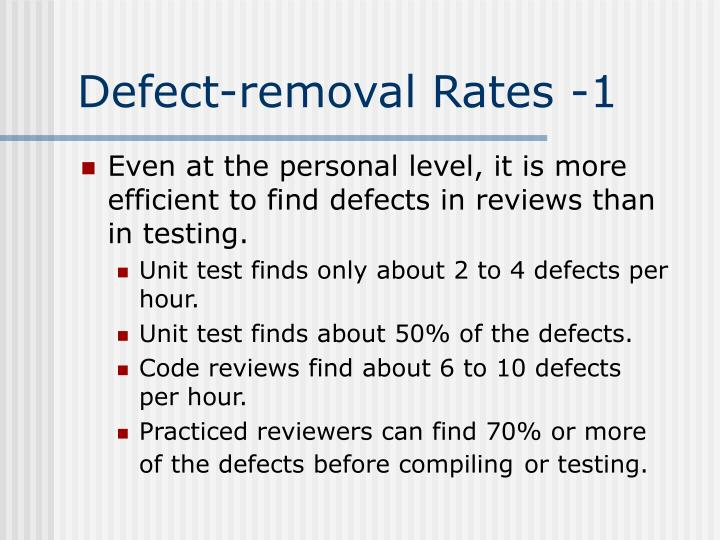 Defect-removal Rates -1