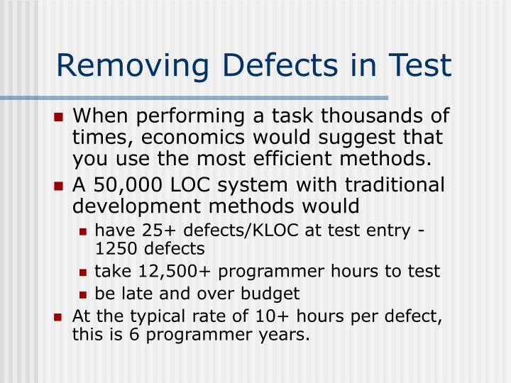 Removing Defects in Test
