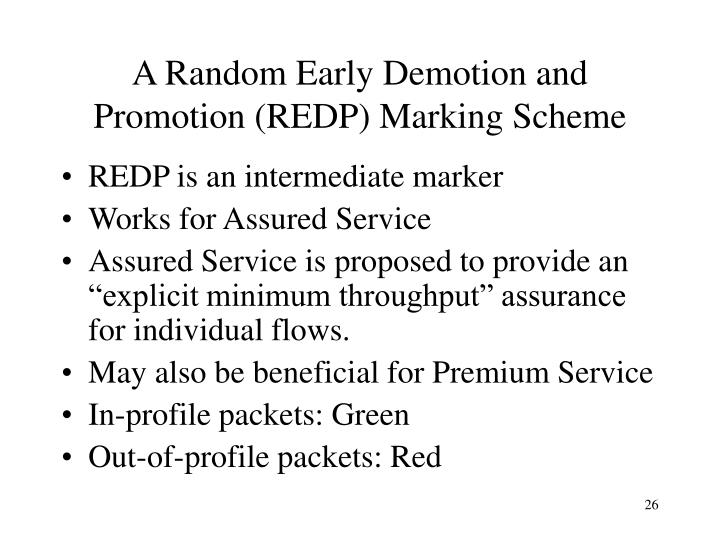 A Random Early Demotion and Promotion (REDP) Marking Scheme