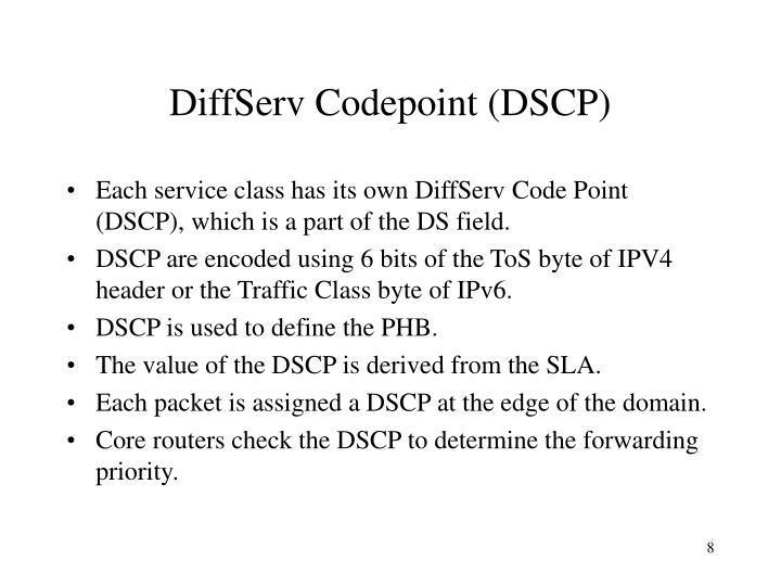 DiffServ Codepoint (DSCP)