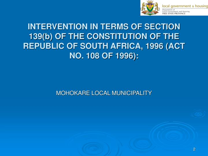 INTERVENTION IN TERMS OF SECTION 139(b) OF THE CONSTITUTION OF THE REPUBLIC OF SOUTH AFRICA, 1996 (ACT NO. 108 OF 1996):