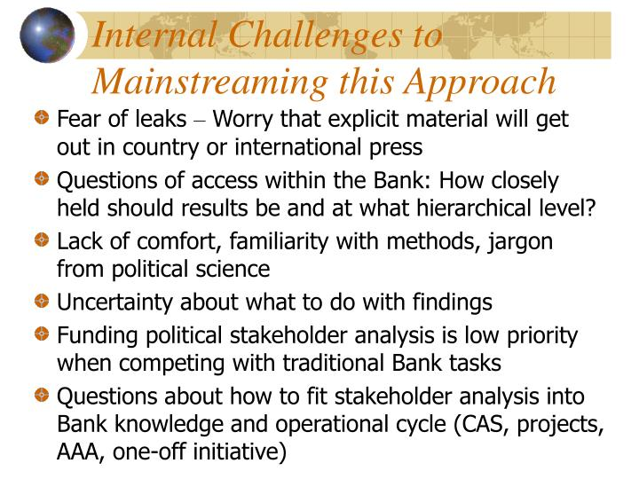 Internal Challenges to Mainstreaming this Approach