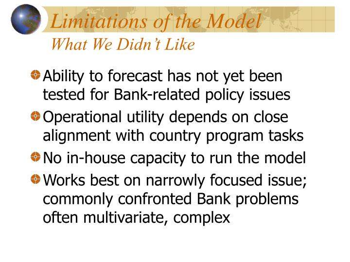 Limitations of the Model