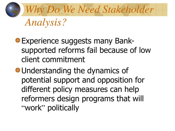 Why do we need stakeholder analysis