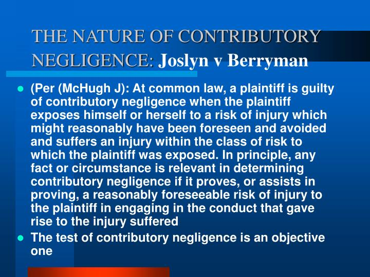 THE NATURE OF CONTRIBUTORY NEGLIGENCE: