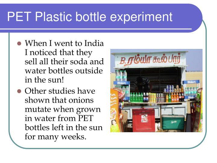 PET Plastic bottle experiment