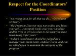 respect for the coordinators position