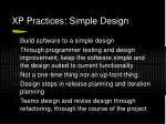 xp practices simple design