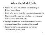 when the model fails