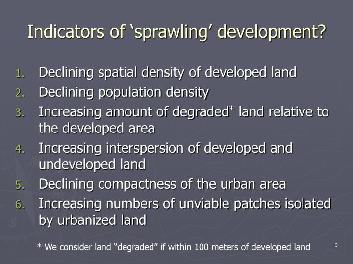 Indicators of sprawling development