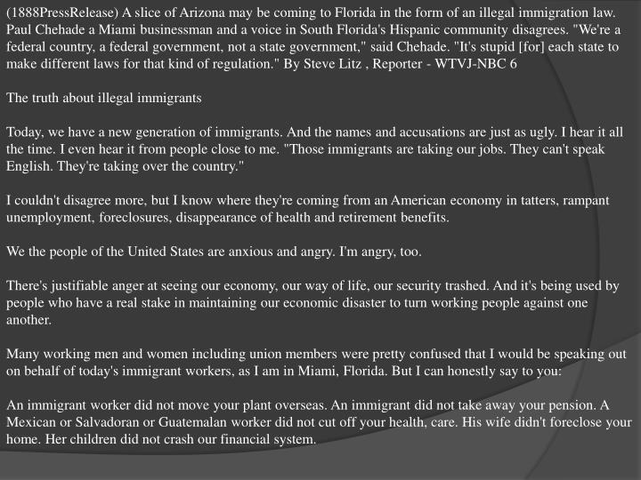 (1888PressRelease) A slice of Arizona may be coming to Florida in the form of an illegal immigration...