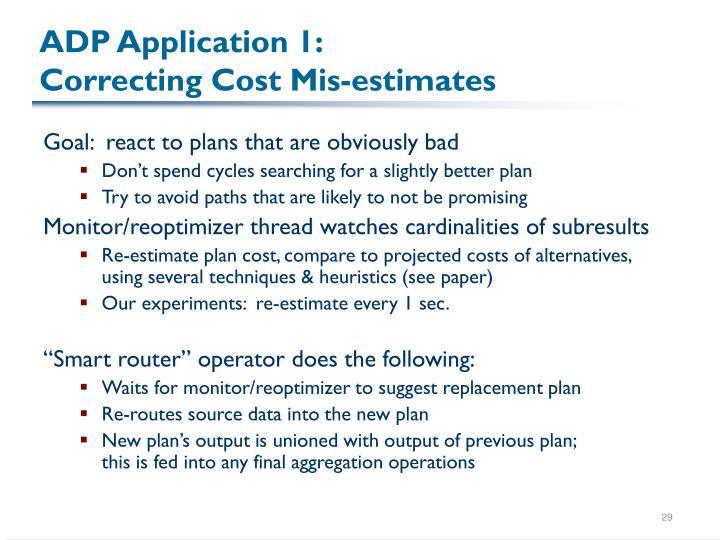 ADP Application 1: