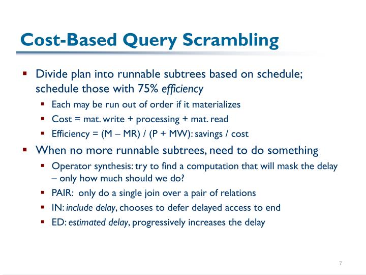 Cost-Based Query Scrambling