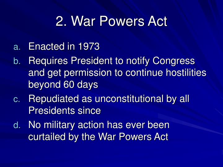 2. War Powers Act