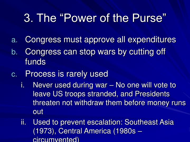 "3. The ""Power of the Purse"""