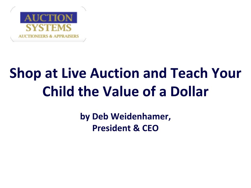 Shop at Live Auction and Teach Your Child the Value of a Dollar