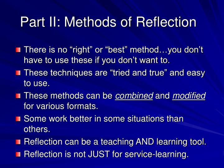 Part II: Methods of Reflection