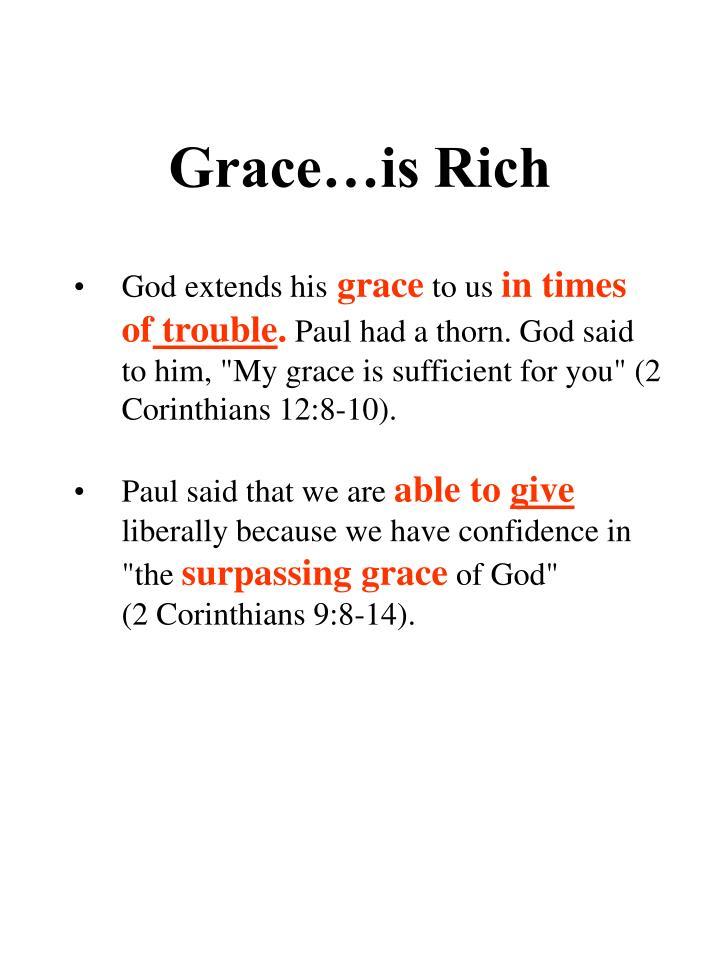 Grace…is Rich