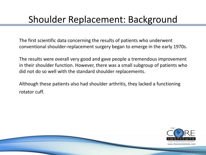 Shoulder replacement background