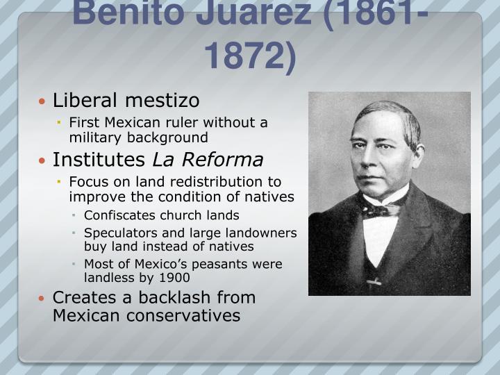 Benito Juarez (1861-1872)