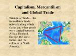 capitalism mercantilism and global trade