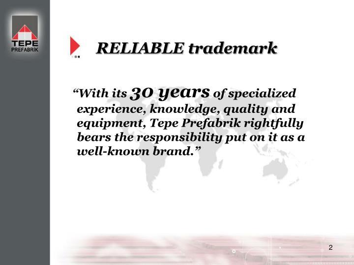 Reliable trademark