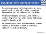 design for one works for many