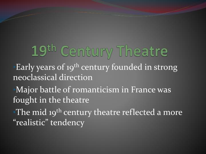 19th century theatre essay