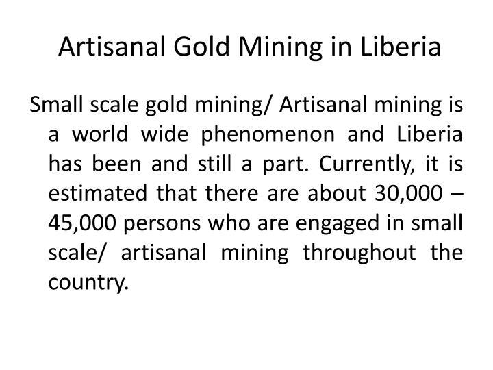 Artisanal Gold Mining in Liberia