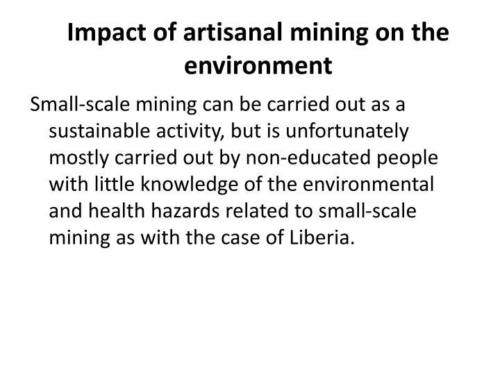 Impact of artisanal mining on the environment