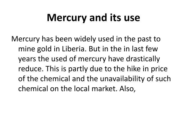 Mercury and its use